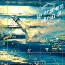 Electric Island, Acoustic Sea (アナログ盤) [ 松本孝弘&ダニエル・ホー ]