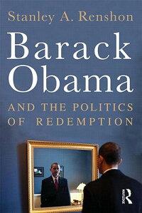 BarackObamaandthePoliticsofRedemption