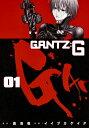 GANTZ:G 1 [ イイヅカ ケイタ ]