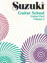 Suzuki Guitar School, Vol 4: Guitar Part SUZUKI GUITAR SCHOOL VOL 4 V04 (Suzuki Guitar School (Paperback)) Seth Himmelhoch