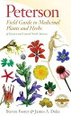Medicinal Plants and Herbs of Eastern and Central North America PETG FGT MEDICINAL PLANTS & HE (Peterson Field Guides (Paperback))