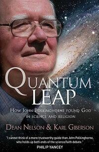 QuantumLeap:HowJohnPolkinghorneFoundGodinScienceandReligion