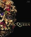 マックイーン:モードの反逆児【Blu-ray】 [ リー・アレキサンダー・マック