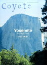 coyote(no.56) 特集:Yosemite for Beginners