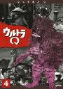 ウルトラQ Vol.4 [ 佐原健二 ]
