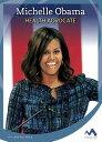 Michelle Obama: Health Advocate MICHELLE OBAMA (Influential First Ladies) Clara Maccarald