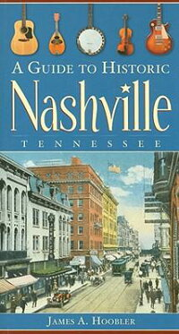 A_Guide_to_Historic_Nashville��