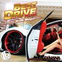 BEST DRIVE DELUXE -Liberty Walk Megamix- [ DJ NANA ]
