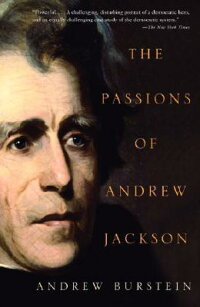 The_Passions_of_Andrew_Jackson