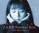 ZARD Forever Best?25th Anniversary? [ ZARD ]
