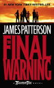 The Final Warning MAXIMUM RIDE FINAL WARNING (Maximum Ride) [ James Patterson ]