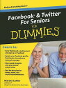 【送料無料】Facebook & Twitter for Seniors for Dummies