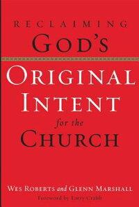 Reclaiming_God��s_Original_Inte