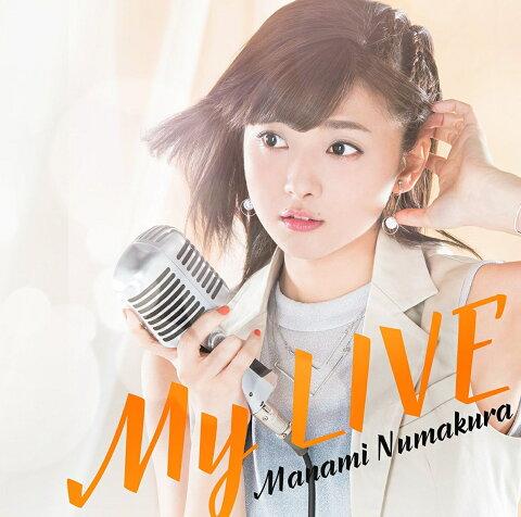 My LIVE (初回限定盤B) [ 沼倉愛美 ]