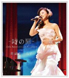 ー 時の扉 - 35th Anniversary Concert【Blu-ray】 [ <strong>薬師丸ひろ子</strong> ]
