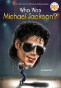 Who Was Michael Jackson WHO WAS MICHAEL JACKSON (Who Was... (Quality Paper)) Megan Stine