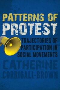 PatternsofProtest:TrajectoriesofParticipationinSocialMovements