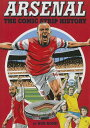 Arsenal: The Comic Strip History [ Bob Bond ]