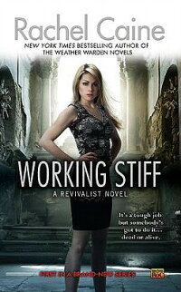 WorkingStiff:ARevivalistNovel