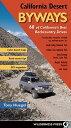 西洋書籍 - California Desert Byways: 68 of California's Best Backcountry Drives CALIFORNIA DESERT BYWAYS 3/E [ Tony Huegel ]