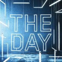 THE DAY (初回限定盤 CD+DVD)