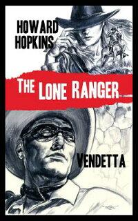 TheLoneRanger:Vendetta