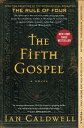 The Fifth Gospel 5TH GOSPEL [ Ian Caldwell ]