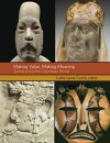 Making Value, Making Meaning: Techne in the Pre-Columbian World
