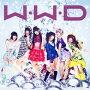 W.W.D���ߤؤ�����Ф�����(��������B CD+DVD)