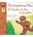 The Gingerbread Man, Grades Pk - 3: El Hombre de Pan de Jengibre ENG/SPA GINGERBREAD MAN EL HOB (Brighter Child (Paperback))
