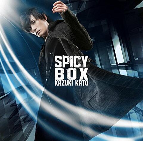SPICY BOX [ 加藤和樹 ]