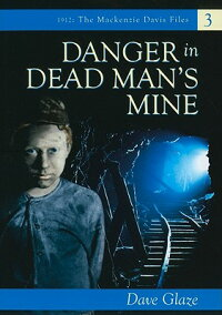 Danger_in_Dead_Man��s_Mine