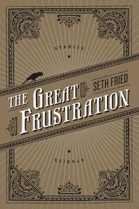 TheGreatFrustration:Stories