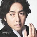 You Raise Me Up(初回限定盤B CD+DVD) [ 秋川雅史 ]