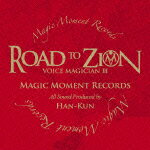 VOICE MAGICIAN3���ROAD TO ZION���(2CD)