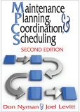 Maintenance Planning, Coordination and Scheduling [ Don Nyman ]