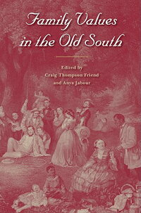 Family_Values_in_the_Old_South