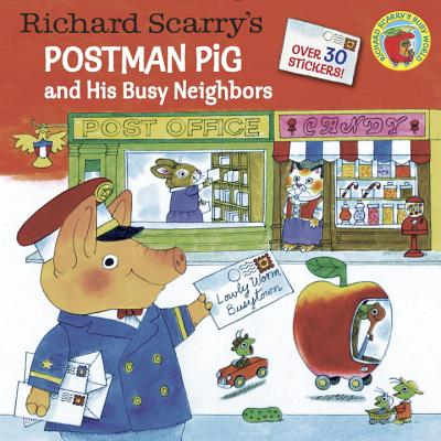 Richard Scarry's Postman Pig and His Busy Neighbors RICHARD SCARRYS POSTMAN PIG & (Pictureback Books) [ Richard Scarry ]