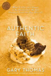 Authentic_Faith��_The_Power_of