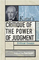 kants critique of the power of judgment critical essays on literature