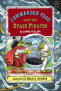 Commander Toad and the Space Pirates COMMANDER TOAD & THE SPACE PIR (Commander Toad)