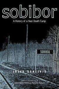 Sobibor��_A_History_of_a_Nazi_D