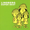 SUPER BEST [ LINDBERG ]