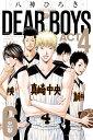 DEAR BOYS ACT4(6) (講談社コミックス月刊マガジン) [ 八神 ひろき ]