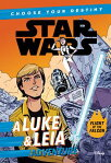 Star Wars a Luke & Leia Adventure: A Choose Your Destiny Chapter Book SW A LUKE & LEIA ADV (Star Wars Choose Your Destiny) [ Cavan Scott ]