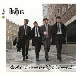 オン・エア~ライヴ・アット・ザ・BBC Vol.2(2CD) [ ザ・<strong>ビートルズ</strong> ]