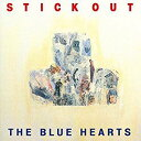 STICK OUT (アナログ盤) [ ブルーハーツ ]