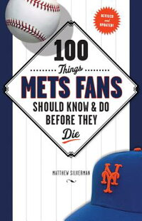 100_Things_Mets_Fans_Should_Kn