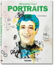 ILLUSTRATION NOW]:PORTRAITS(P) [ JULIUS ED. WIEDEMANN ]