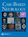 Case-Based Neurology CASE BASED NEUROLOGY [ Anuradha Singh ]